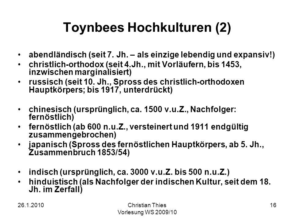 Toynbees Hochkulturen (2)