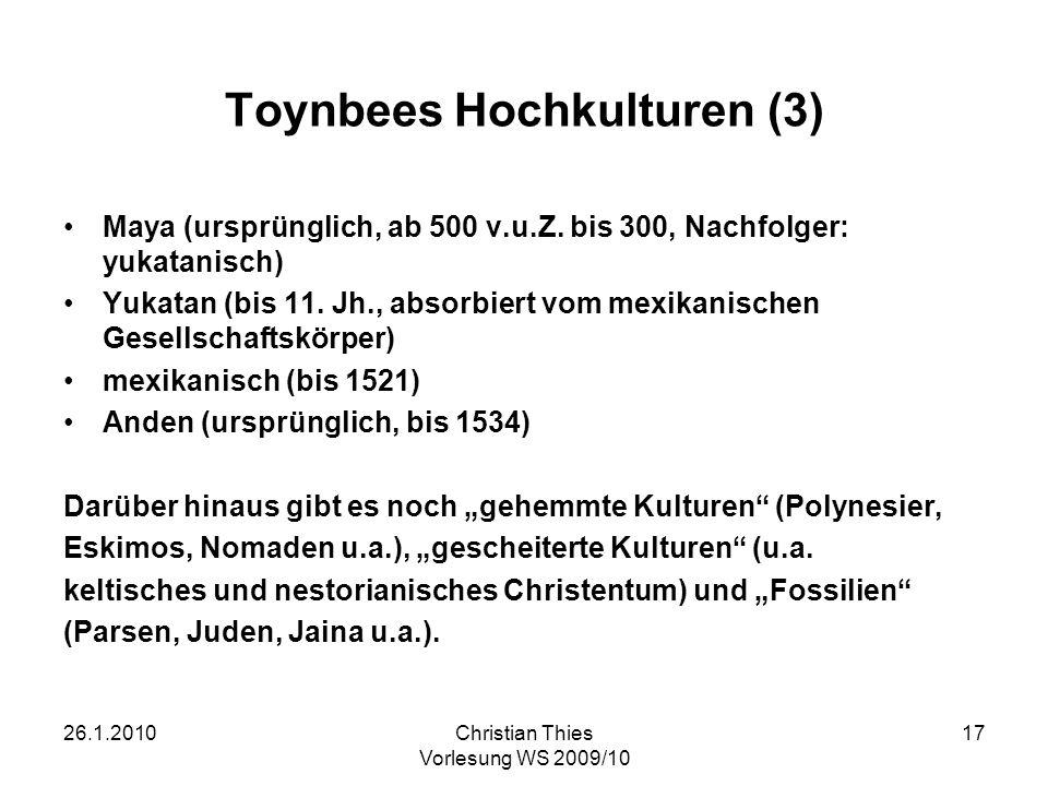 Toynbees Hochkulturen (3)