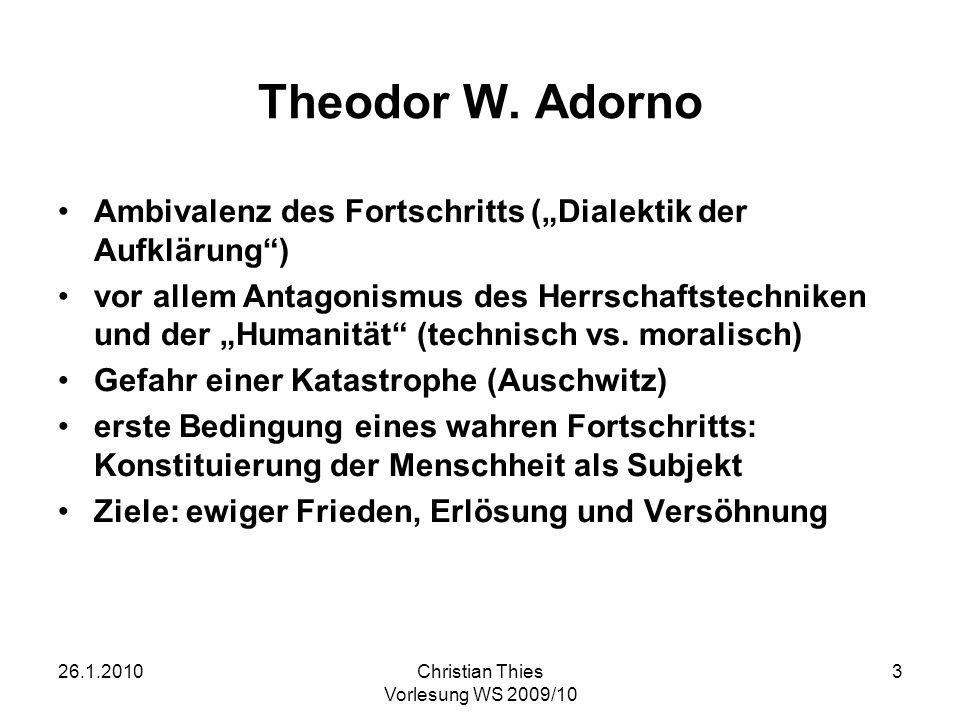 """Theodor W. AdornoAmbivalenz des Fortschritts (""""Dialektik der Aufklärung )"""