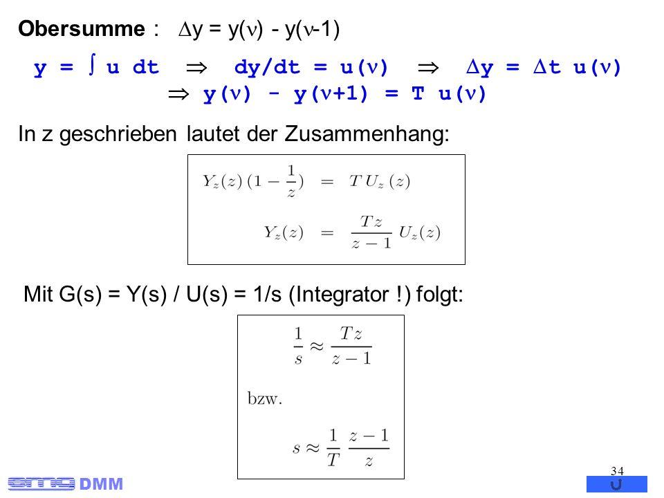 y =  u dt  dy/dt = u()  y = t u()