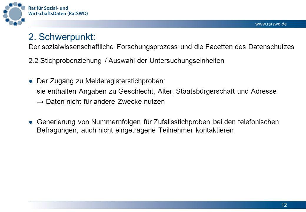 2. Schwerpunkt: Der sozialwissenschaftliche Forschungsprozess und die Facetten des Datenschutzes