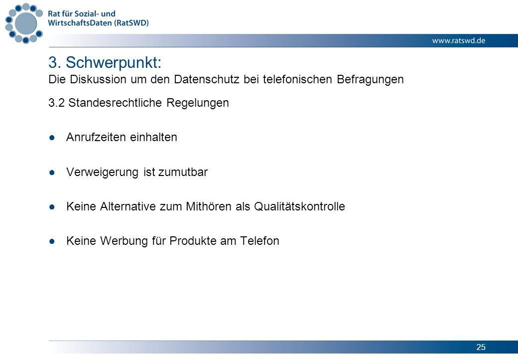 3. Schwerpunkt: Die Diskussion um den Datenschutz bei telefonischen Befragungen