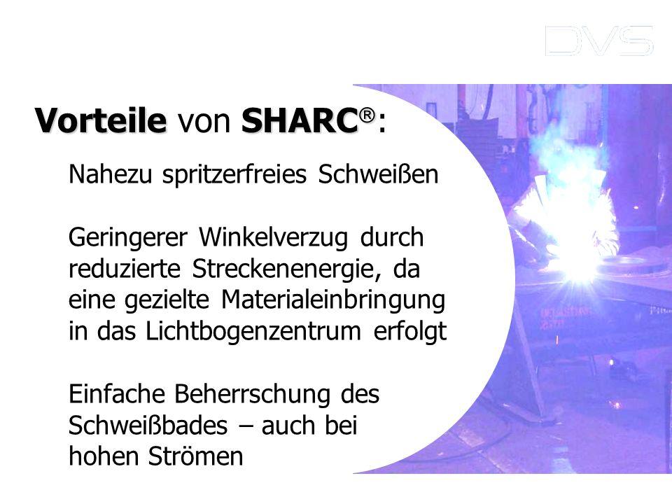 Vorteile von SHARC: Nahezu spritzerfreies Schweißen