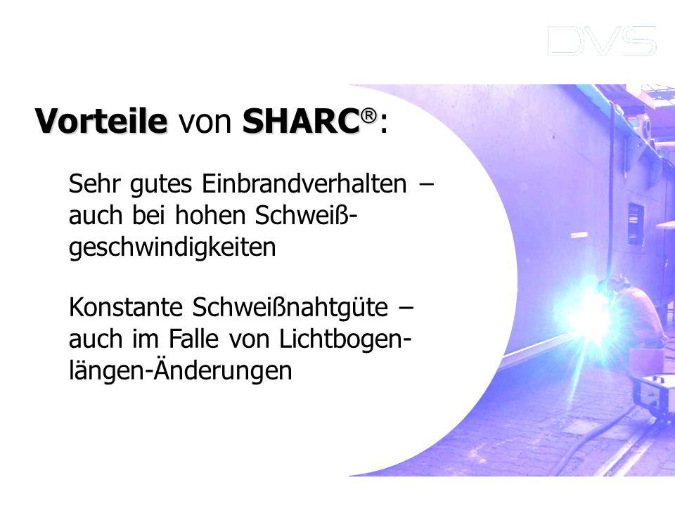 Vorteile von SHARC: Sehr gutes Einbrandverhalten –