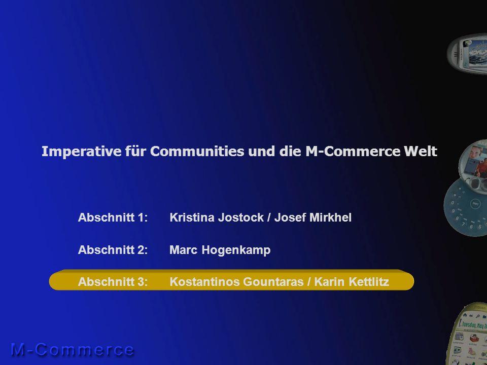 Imperative für Communities und die M-Commerce Welt