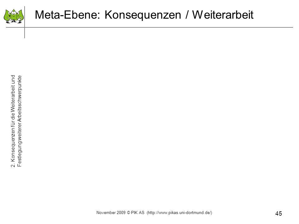 Meta-Ebene: Konsequenzen / Weiterarbeit