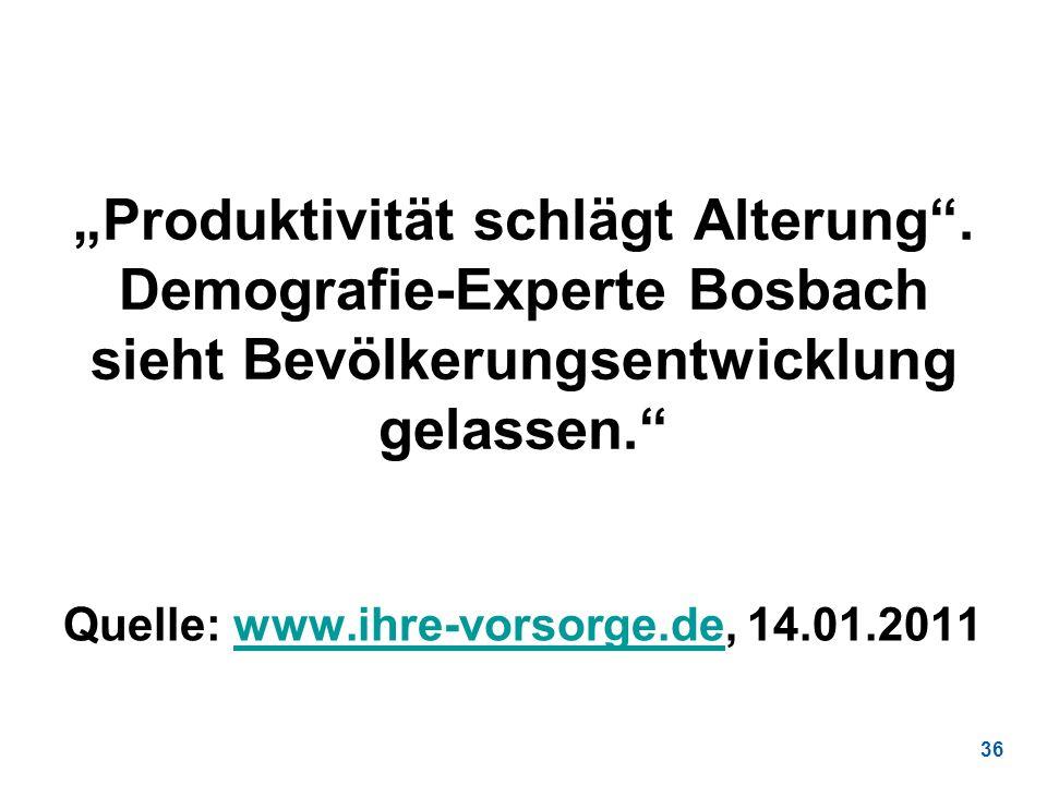 """""""Produktivität schlägt Alterung"""