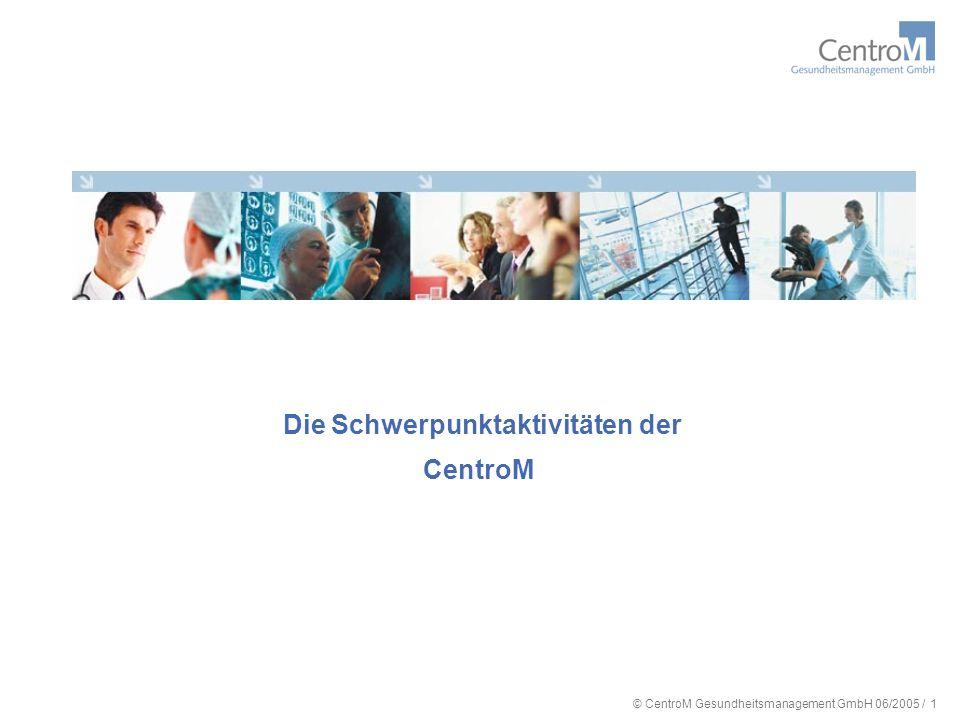 Die Schwerpunktaktivitäten der CentroM