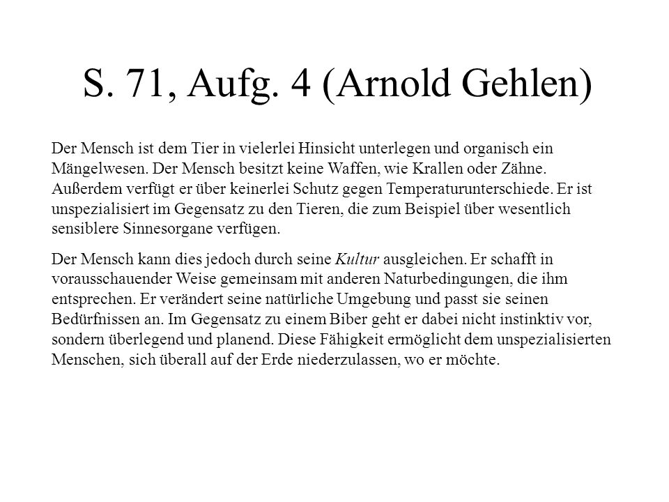 S. 71, Aufg. 4 (Arnold Gehlen)