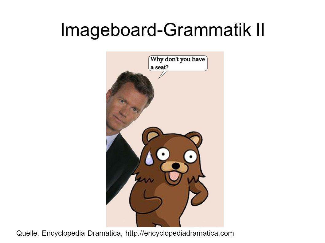 Imageboard-Grammatik II