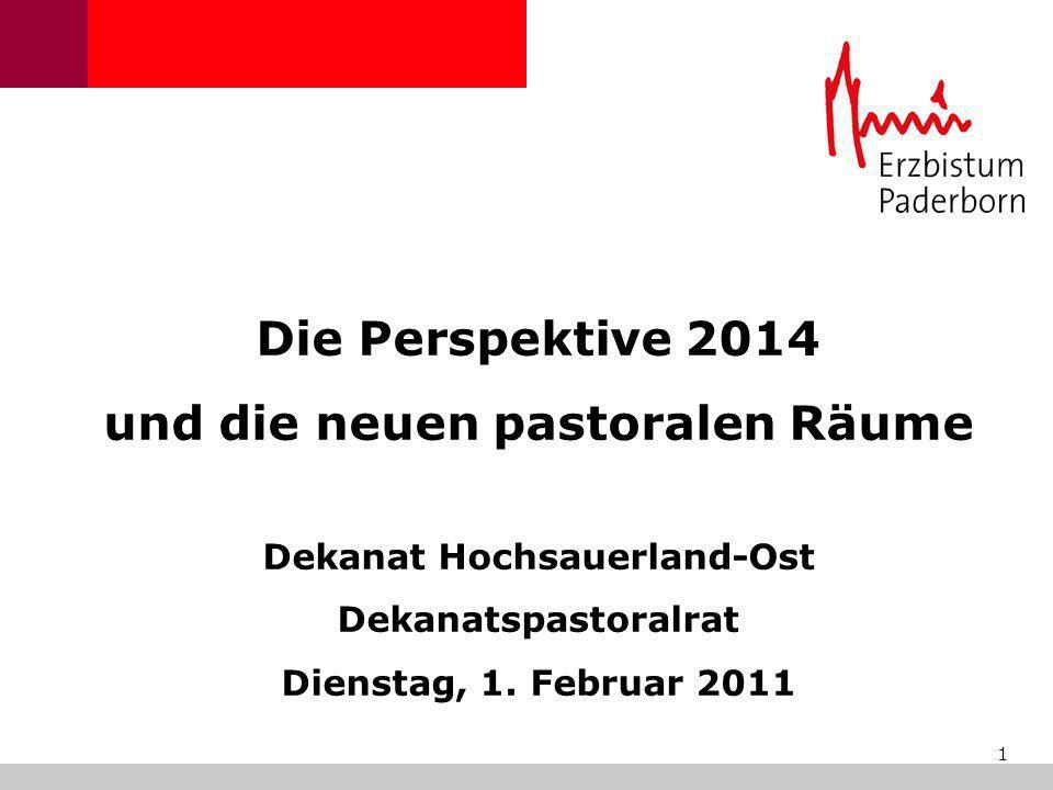 und die neuen pastoralen Räume Dekanat Hochsauerland-Ost