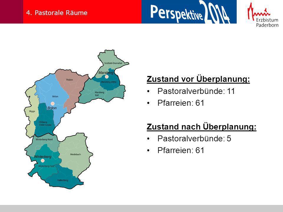 Zustand vor Überplanung: Pastoralverbünde: 11 Pfarreien: 61
