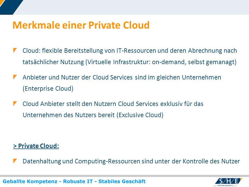 Merkmale einer Private Cloud