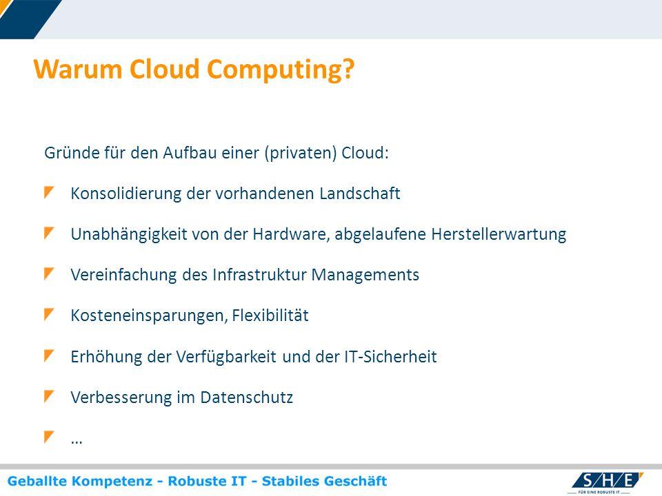 Warum Cloud Computing Gründe für den Aufbau einer (privaten) Cloud:
