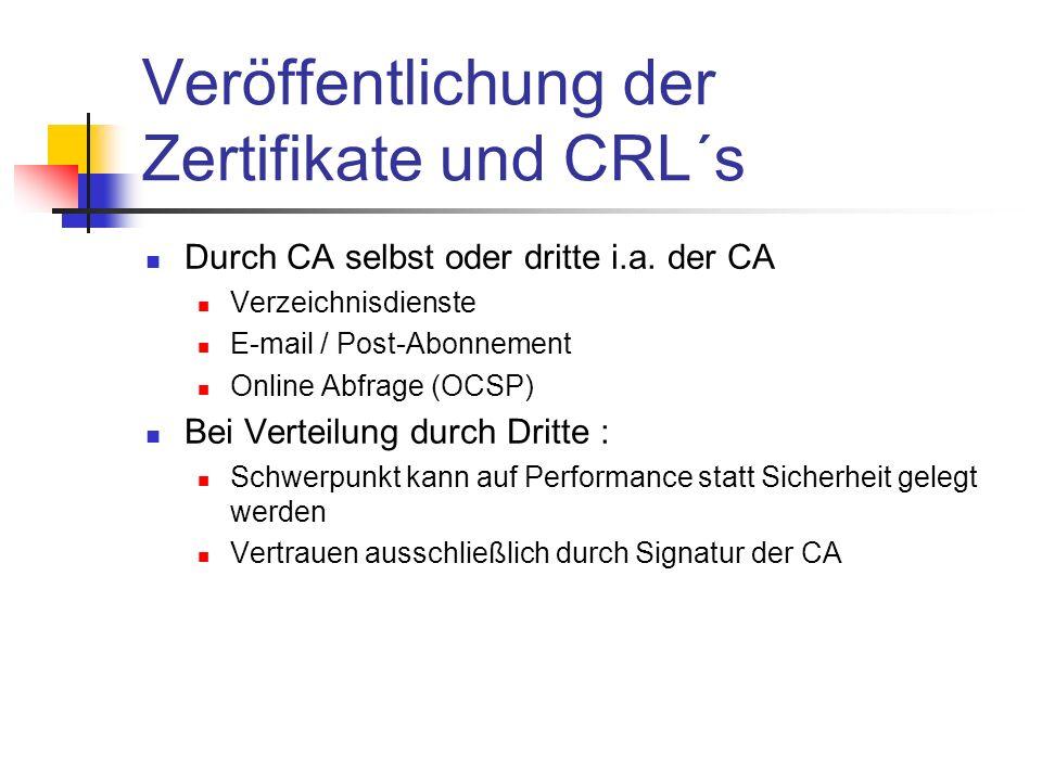 Veröffentlichung der Zertifikate und CRL´s