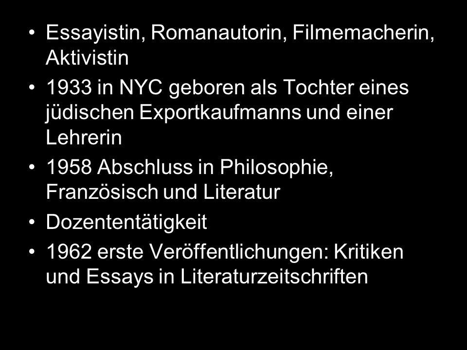 Essayistin, Romanautorin, Filmemacherin, Aktivistin