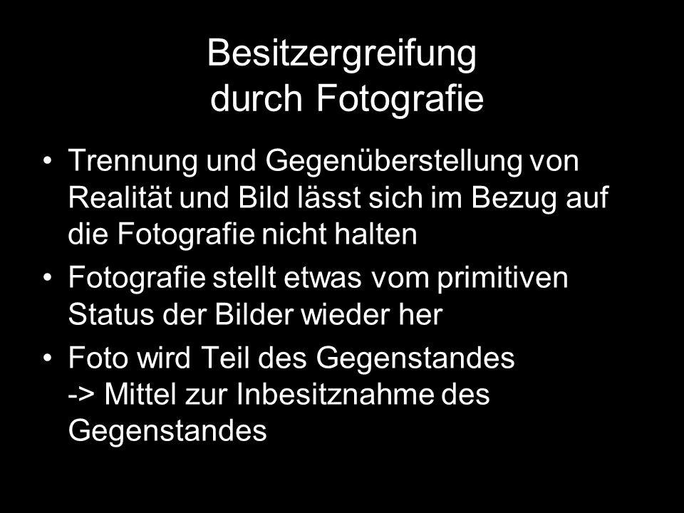Besitzergreifung durch Fotografie