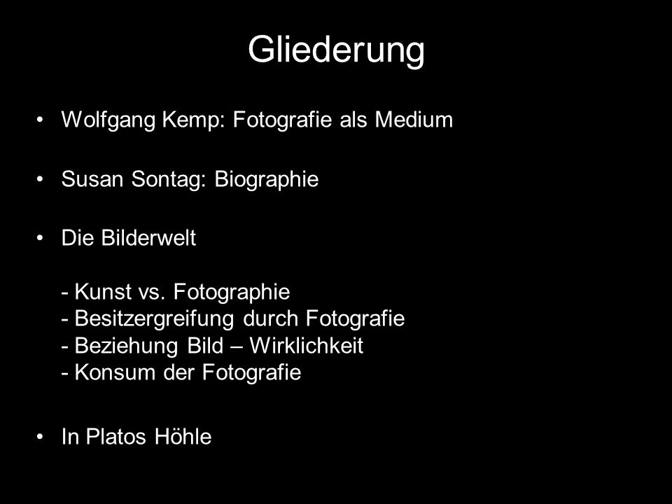Gliederung Wolfgang Kemp: Fotografie als Medium