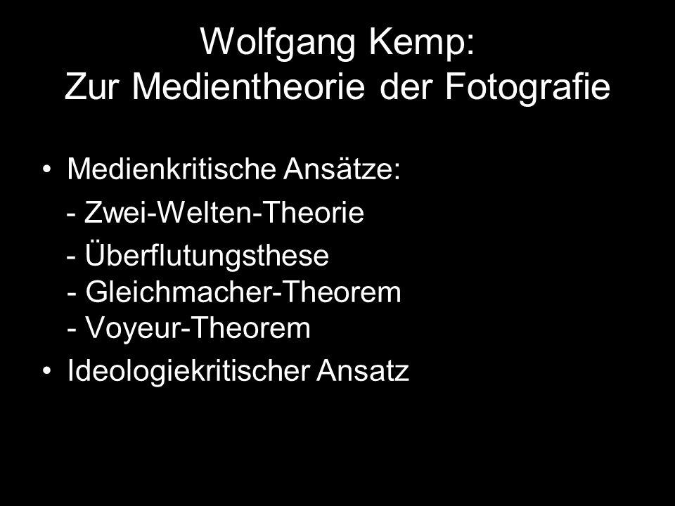 Wolfgang Kemp: Zur Medientheorie der Fotografie