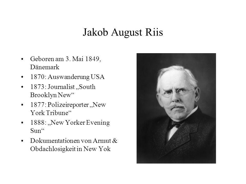 Jakob August Riis Geboren am 3. Mai 1849, Dänemark