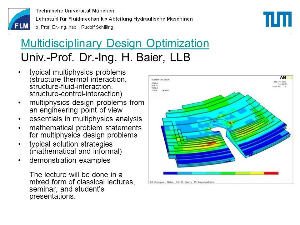 Multidisciplinary Design Optimization Univ. -Prof. Dr. -Ing. H