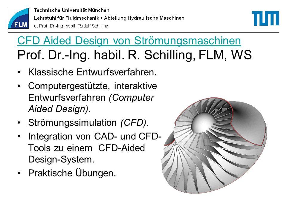 CFD Aided Design von Strömungsmaschinen Prof. Dr. -Ing. habil. R