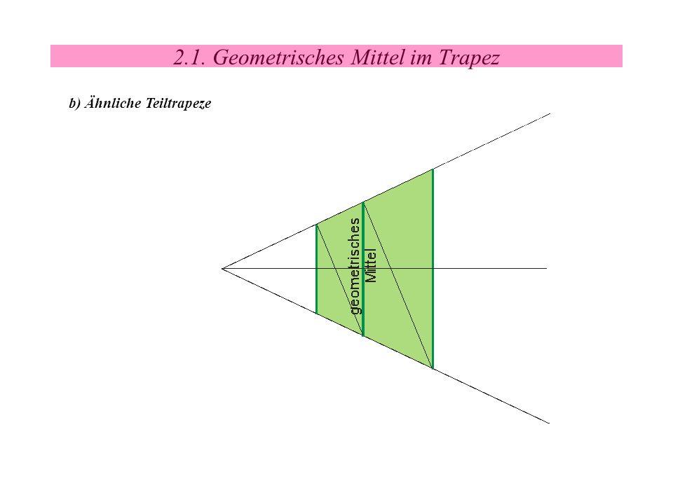 2.1. Geometrisches Mittel im Trapez