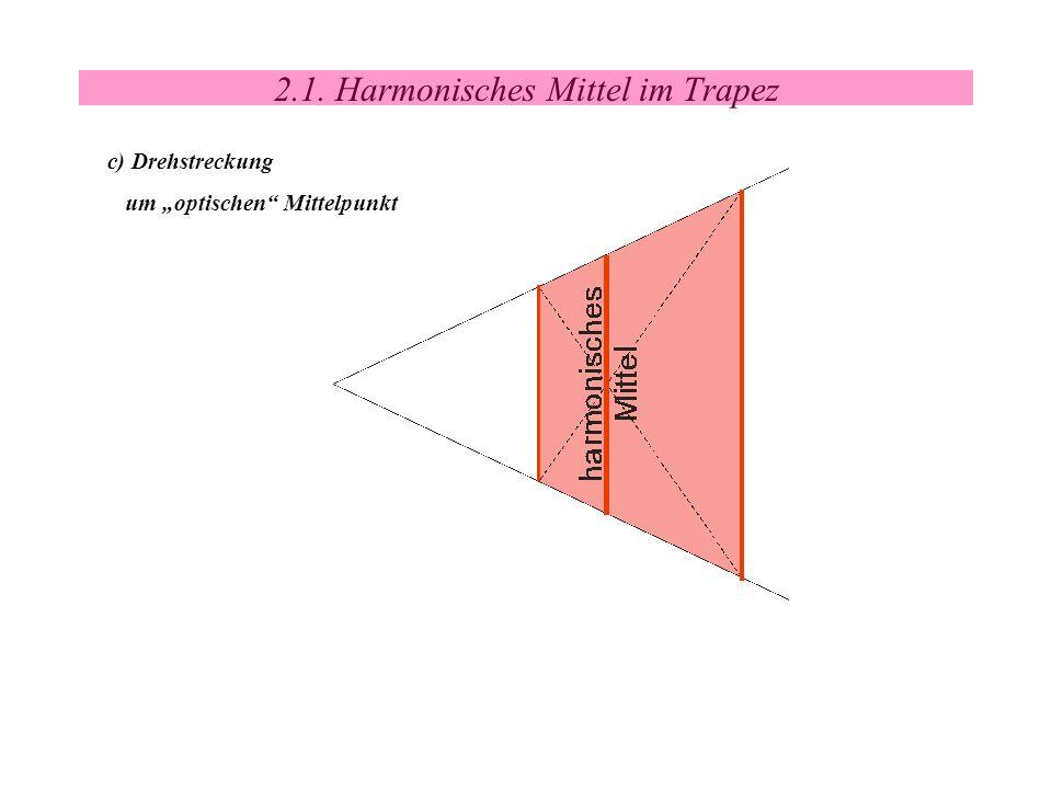2.1. Harmonisches Mittel im Trapez