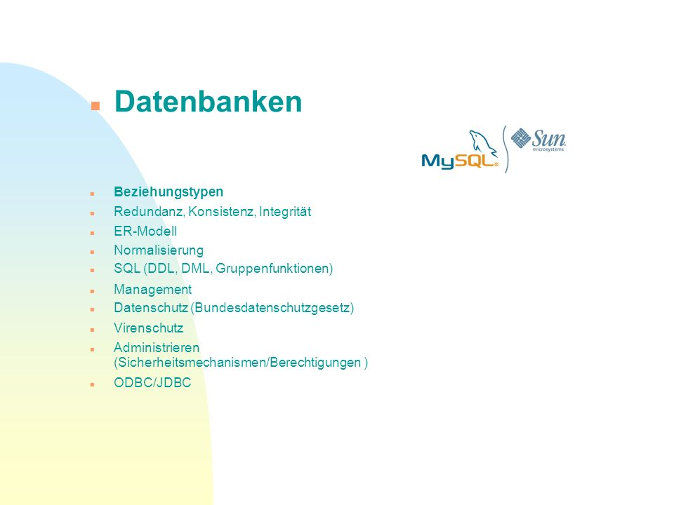 Datenbanken Beziehungstypen Redundanz, Konsistenz, Integrität