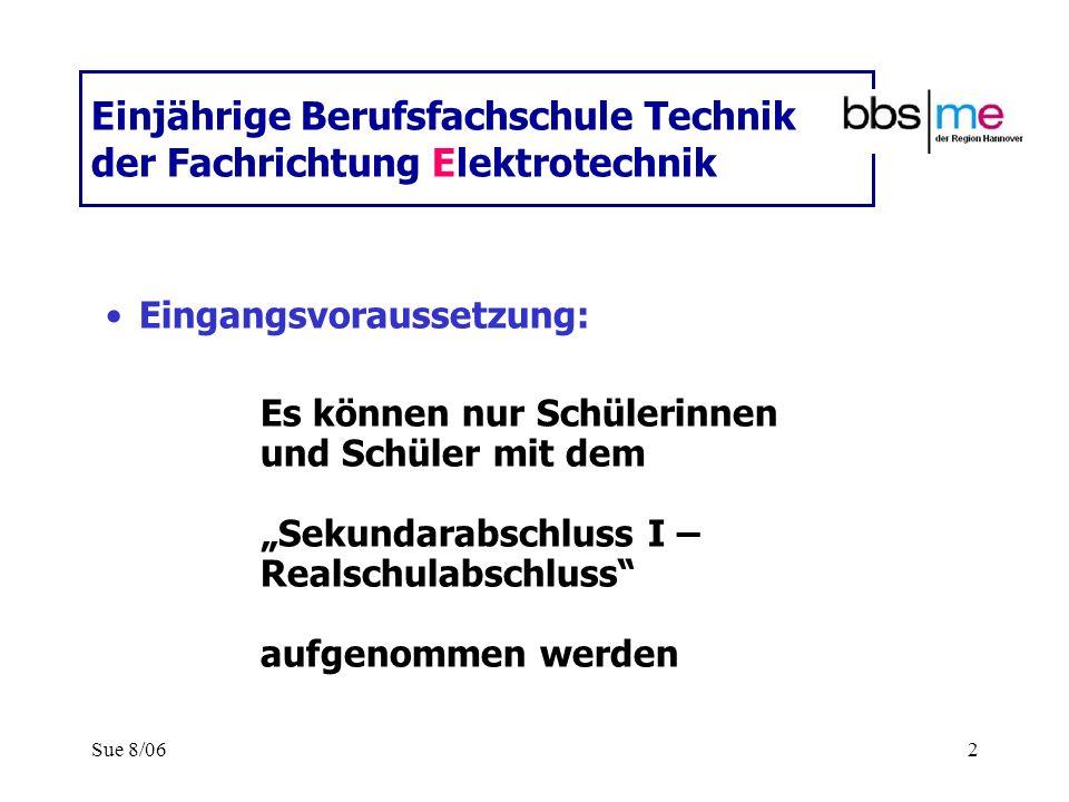 Einjährige Berufsfachschule Technik der Fachrichtung Elektrotechnik