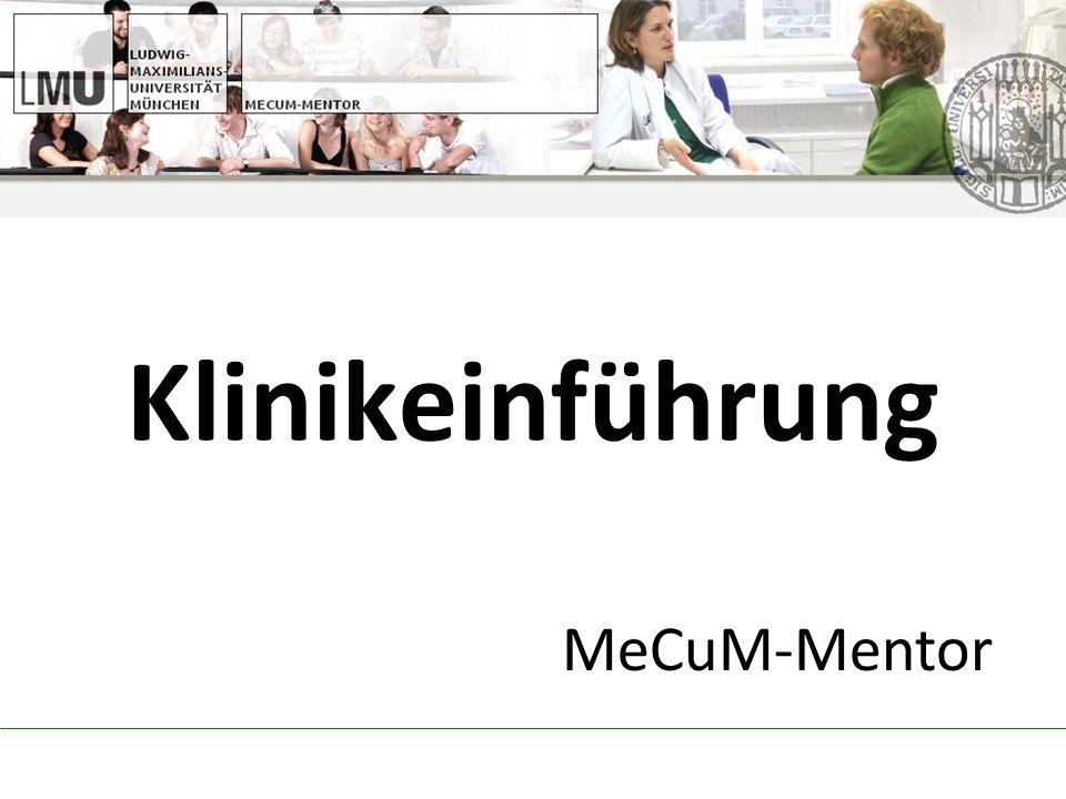 Klinikeinführung MeCuM-Mentor