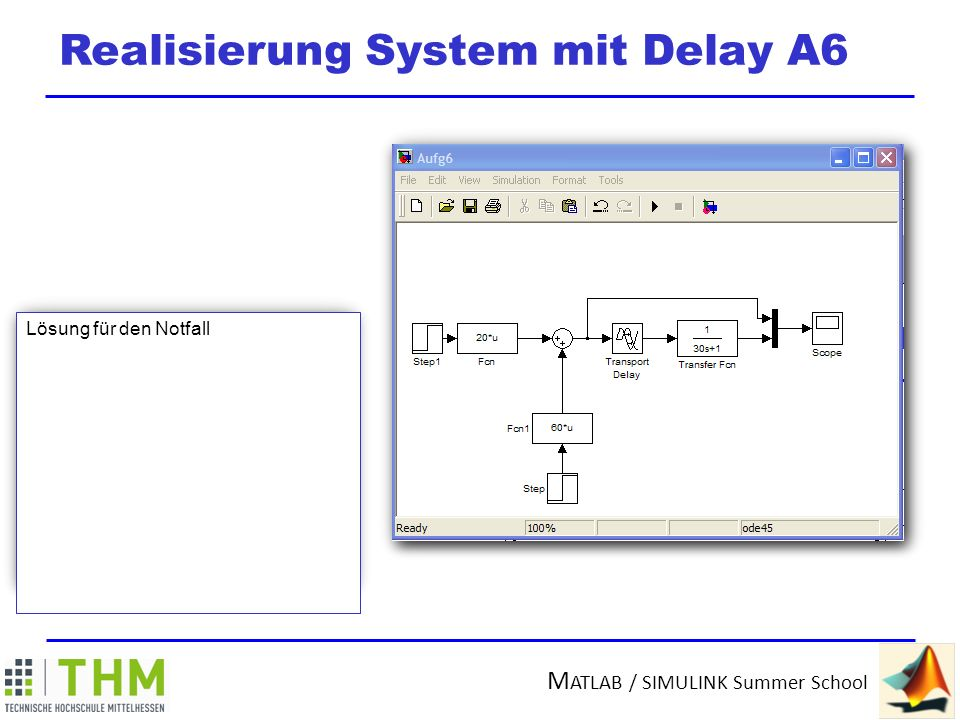 Realisierung System mit Delay A6