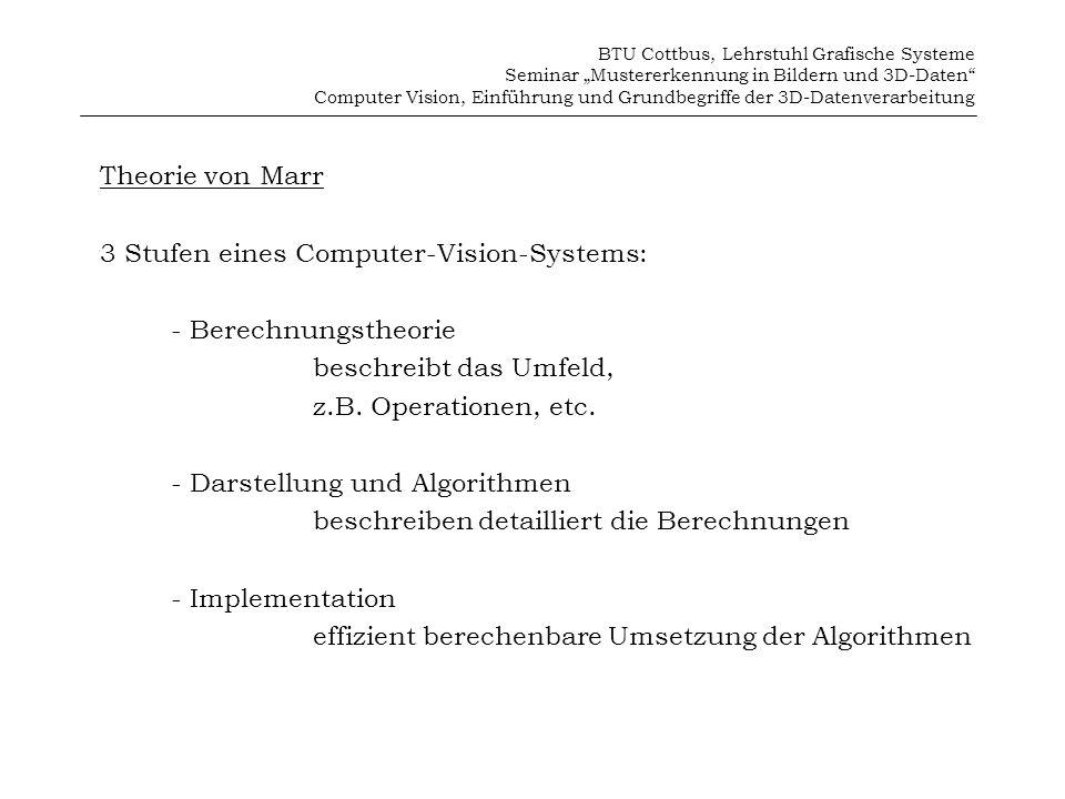 3 Stufen eines Computer-Vision-Systems: - Berechnungstheorie
