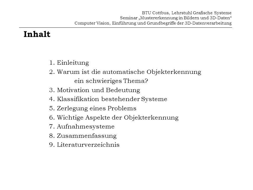 Inhalt 1. Einleitung 2. Warum ist die automatische Objekterkennung
