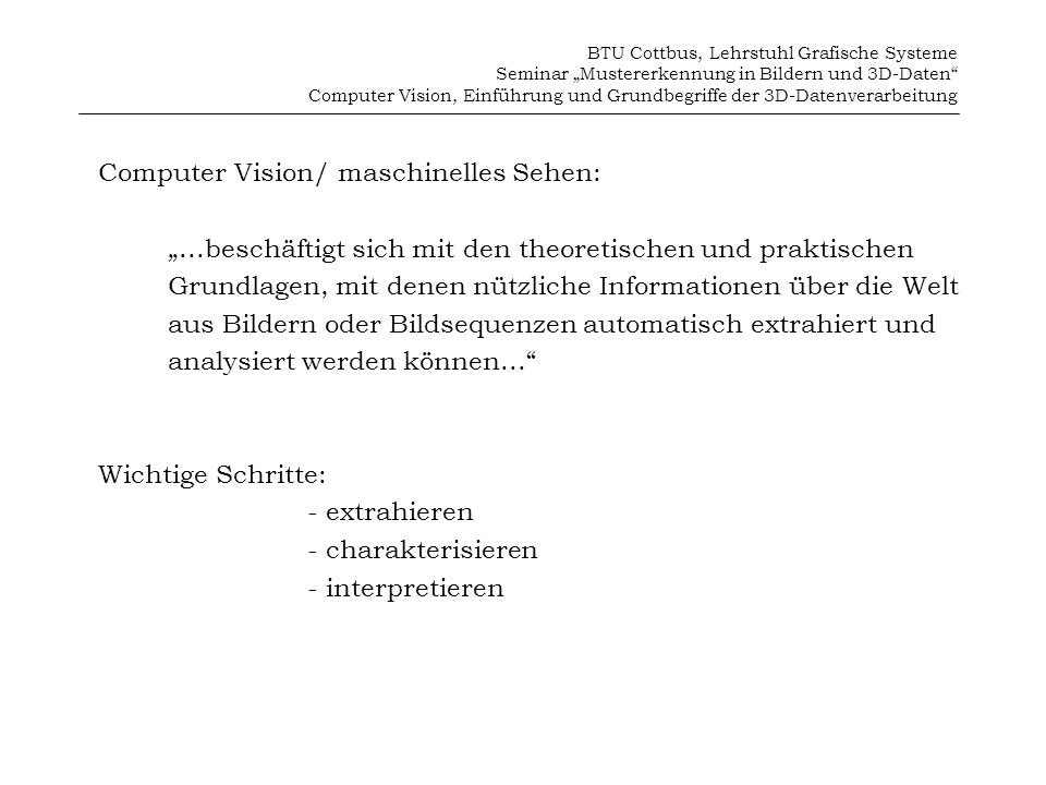 Computer Vision/ maschinelles Sehen: