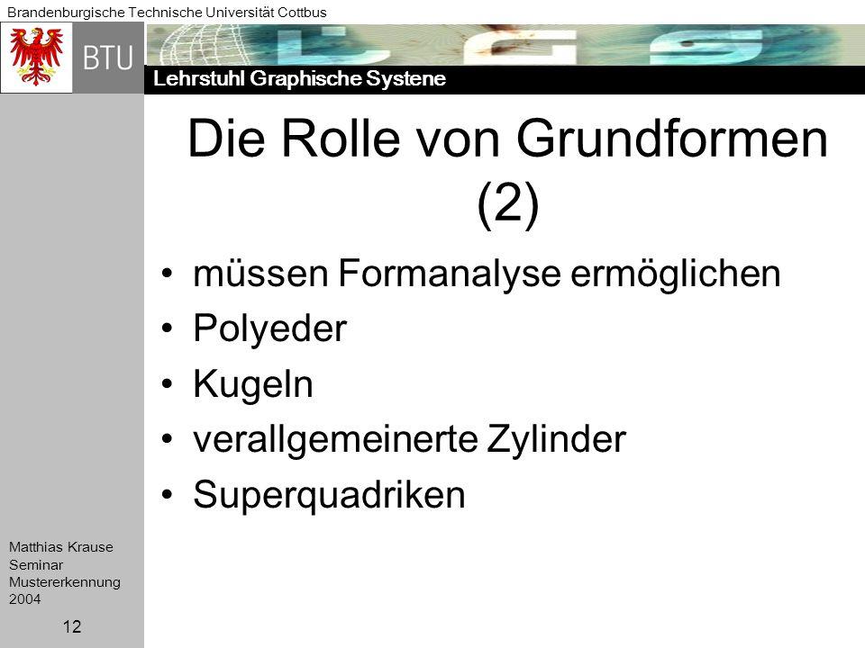 Die Rolle von Grundformen (2)
