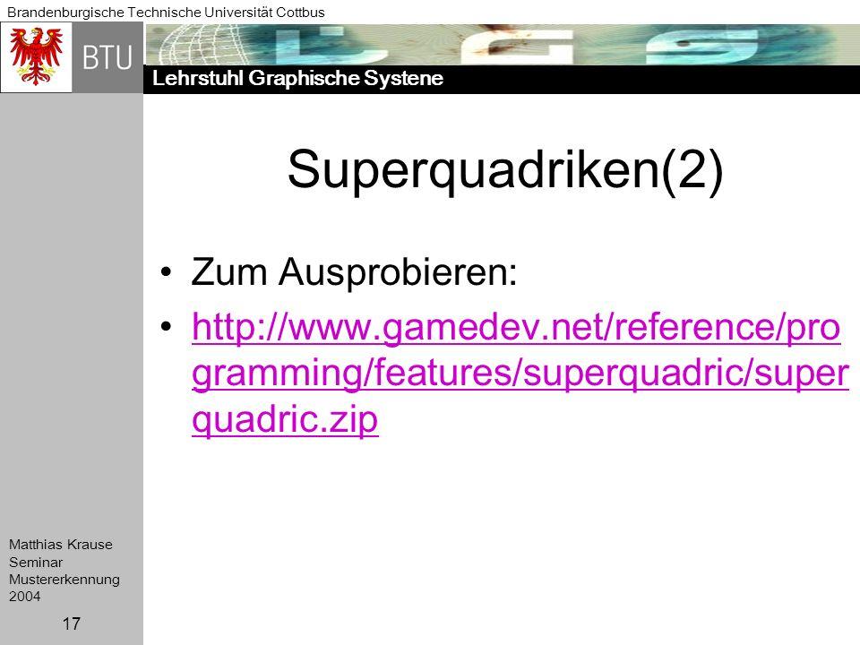 Superquadriken(2) Zum Ausprobieren:
