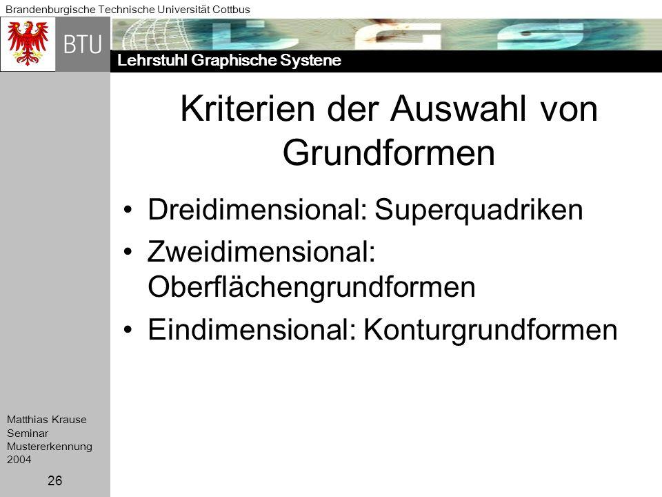 Kriterien der Auswahl von Grundformen
