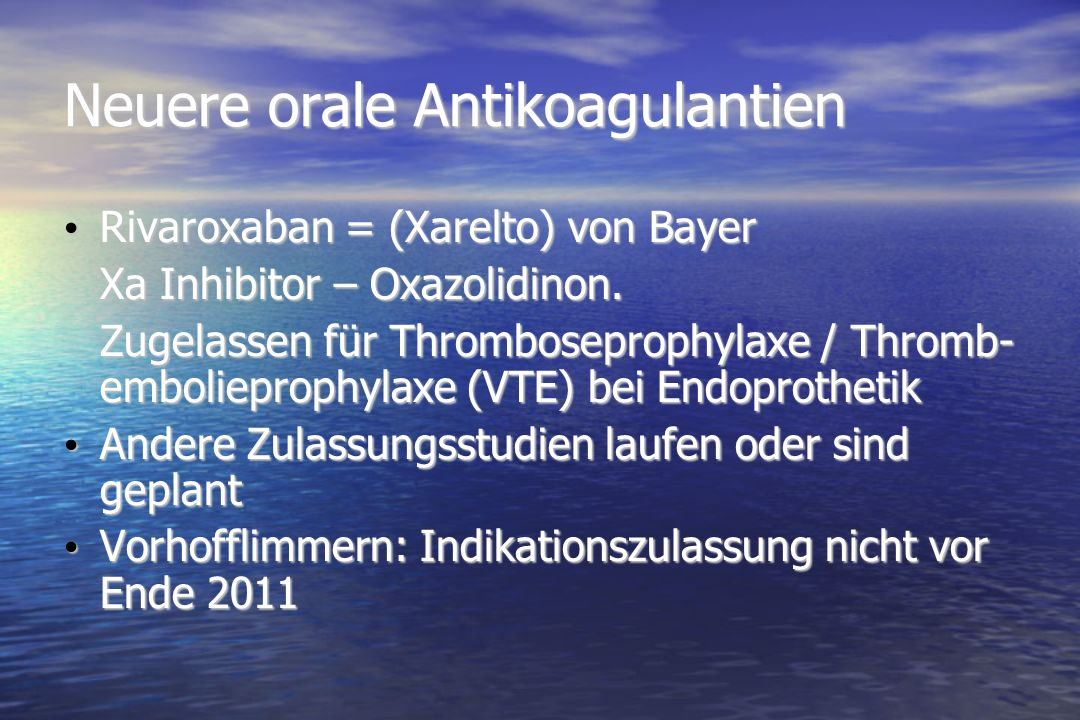 Neuere orale Antikoagulantien