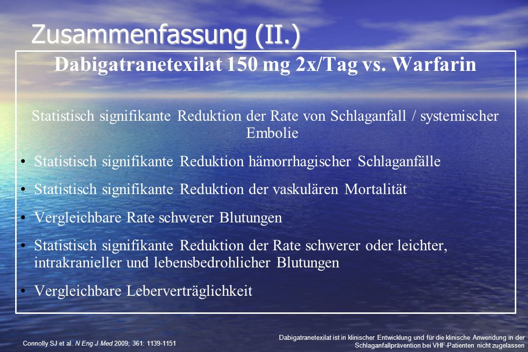 Dabigatranetexilat 150 mg 2x/Tag vs. Warfarin