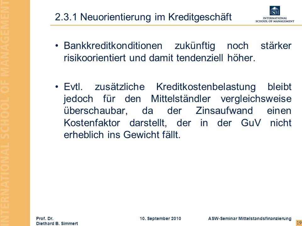 2.3.1 Neuorientierung im Kreditgeschäft