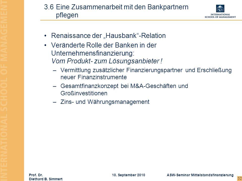 3.6 Eine Zusammenarbeit mit den Bankpartnern pflegen
