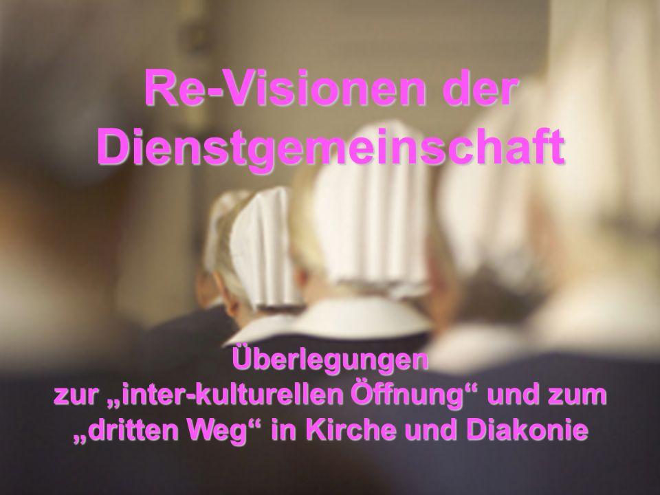 Re-Visionen der Dienstgemeinschaft