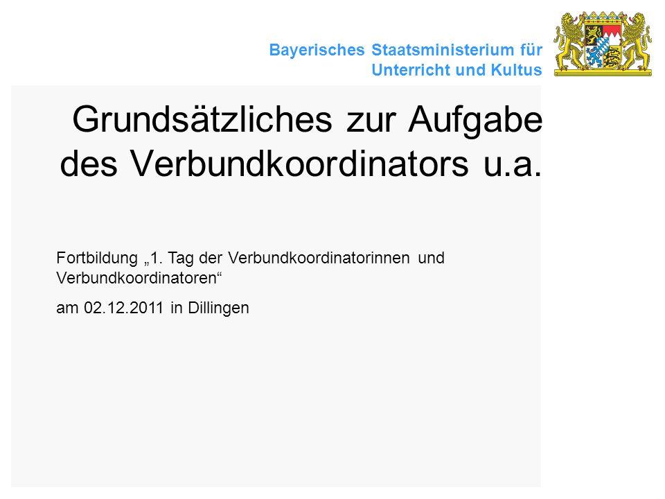 Grundsätzliches zur Aufgabe des Verbundkoordinators u.a.