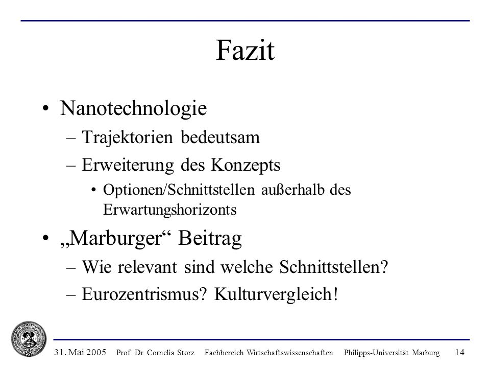 "Fazit Nanotechnologie ""Marburger Beitrag Trajektorien bedeutsam"