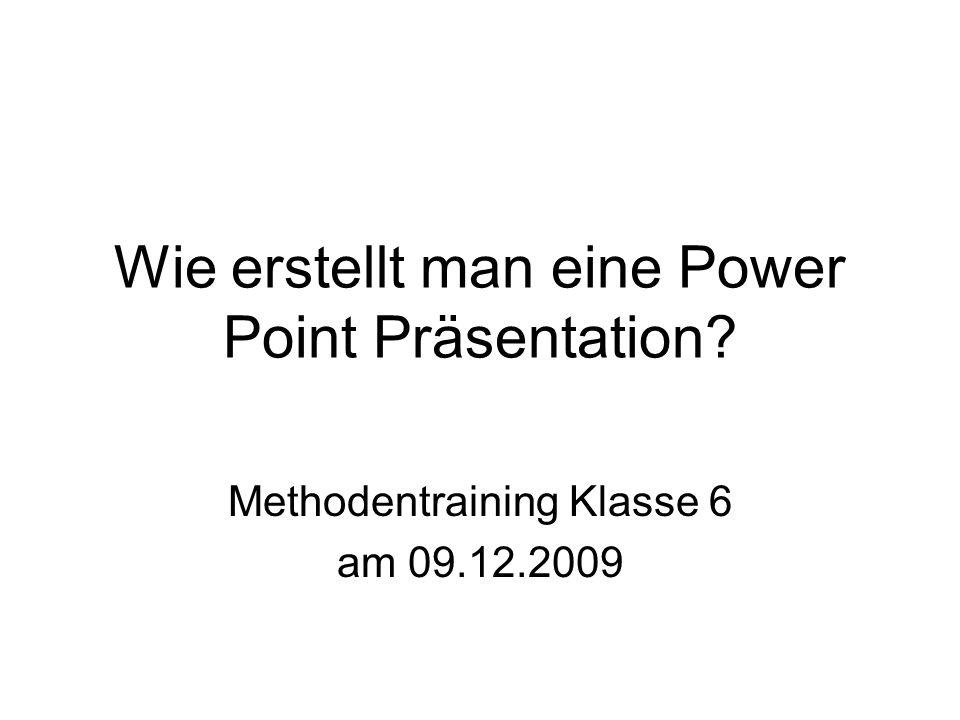 Wie erstellt man eine Power Point Präsentation