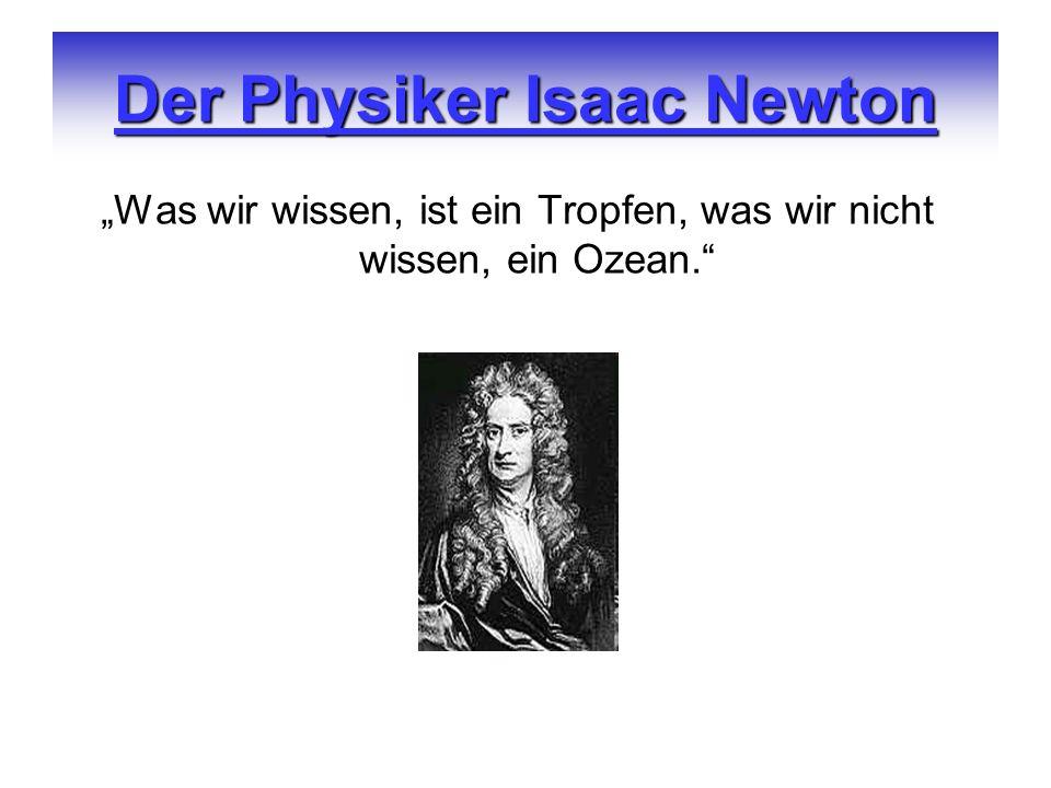 Der Physiker Isaac Newton