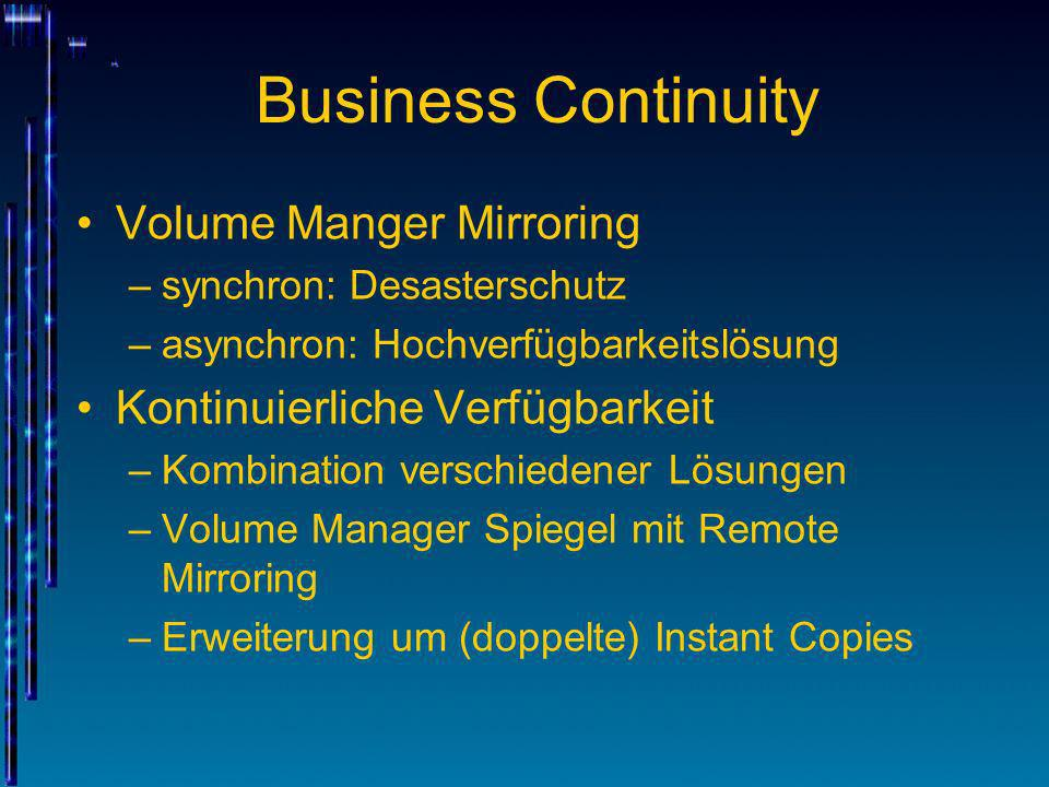 Business Continuity Volume Manger Mirroring