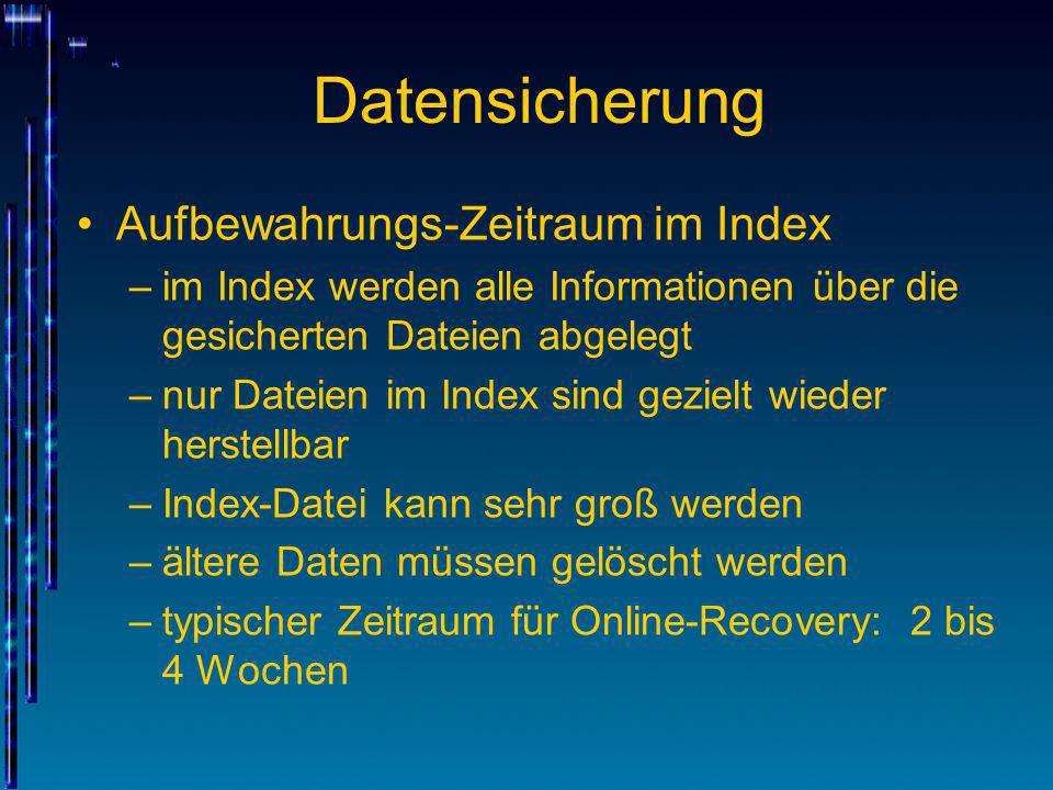 Datensicherung Aufbewahrungs-Zeitraum im Index
