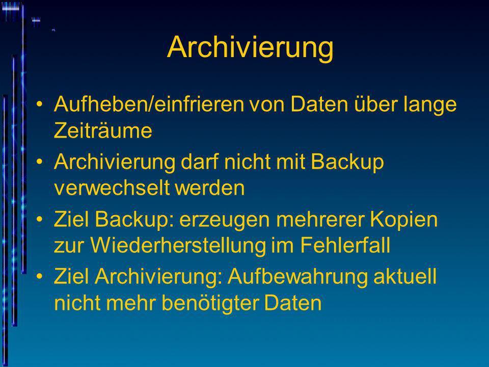 Archivierung Aufheben/einfrieren von Daten über lange Zeiträume